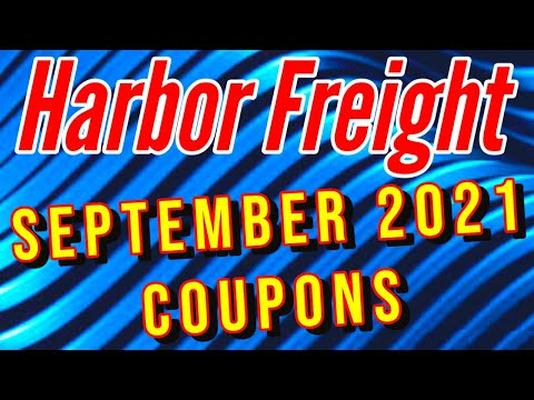 Harbor Freight Coupons September 2021 & Latest Instant Savings Discount Deals of the Week