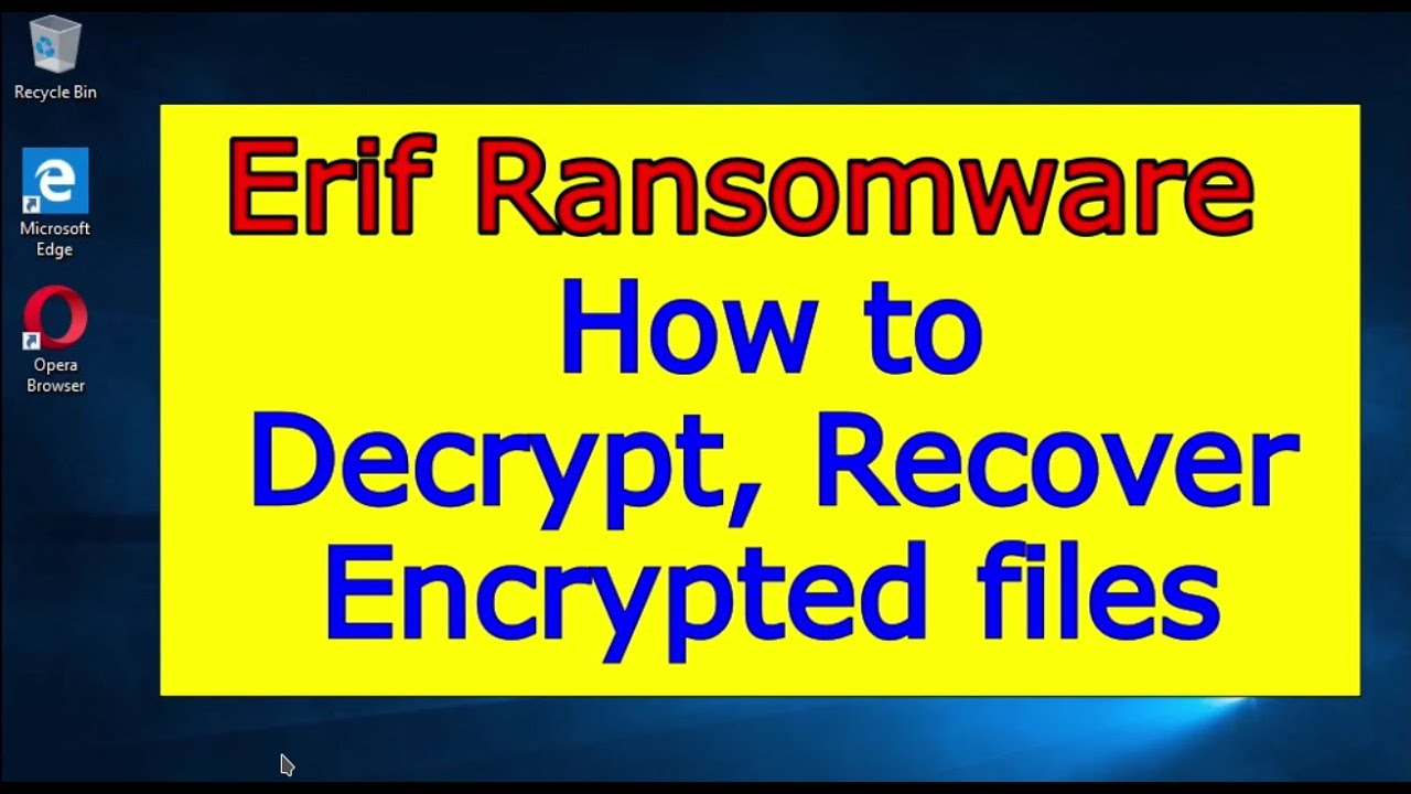 Download Erif ransomware virus. How to decrypt .Erif files. Erif File Recovery Guide.