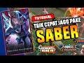 Trik Cepat Jago Menggunakan Saber - Bengkel Hero#8 || Mobile Legend