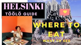 HELSINKI GUIDE: What To EAT / SEE TÖÖLÖ