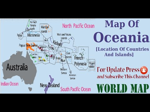Map of Oceania,  Oceania Continent [Location of Countries and Islands]