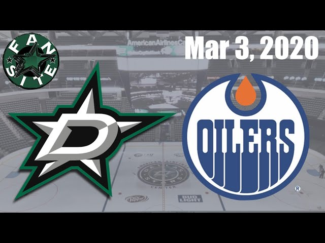 Dallas Stars vs Edmonton Oilers | March 3 2020