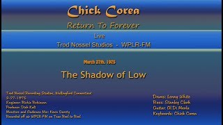 Return to Forever - The Shadow of Low -WPLR broadcast