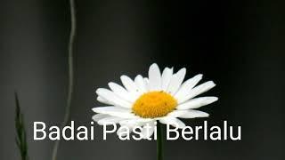 Badai Pasti Berlalu, Song  by :Berlian Hutahuruk