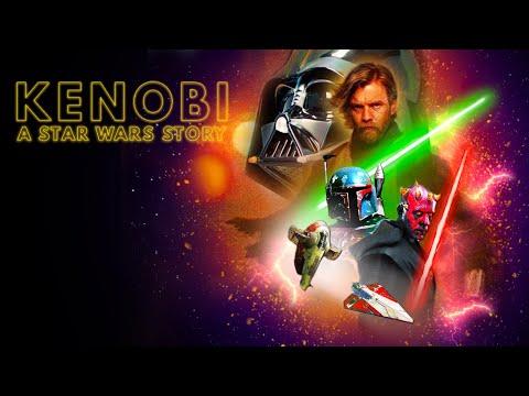 Kenobi: A Star Wars Story | A Movie Pitch