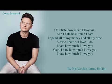 "Conor Maynard - ""Hate How Much I Love You"" Lyrics (Color Coded Lyrics/Eng)"