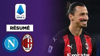 Résumé : Zlatan Ibrahimovic mate le Napoli à lui seul !