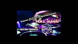 DJ Lagu Banyuwangi full bass populer 2019, yg pasti cocok buat temen kerja by Musik kU