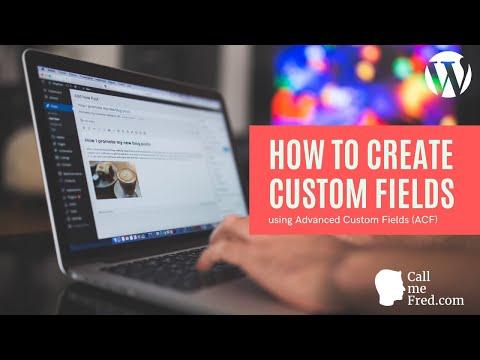 How To Create Custom Fields For A Custom Post Type Using ACF (Advanced Custom Fields)