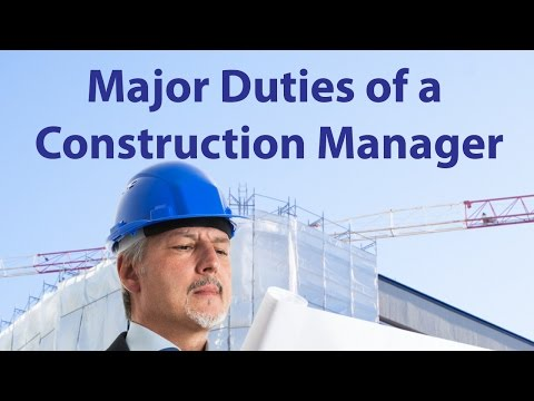 Major Duties Of Construction Manager