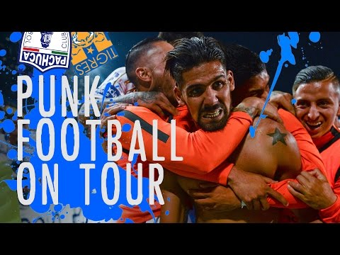 CONCACAF Champions League Final- Punk Football On Tour: Volume 2