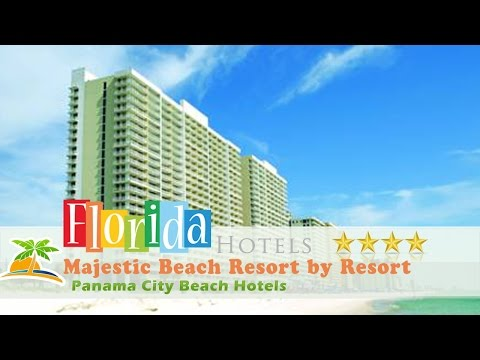 Majestic Beach Resort by Resort Collection - Panama City Beach Hotels, Florida