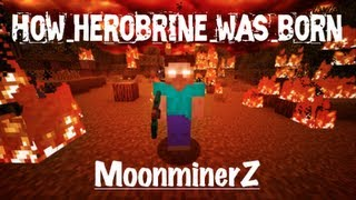 how herobrine was born minecraft machinima custom story