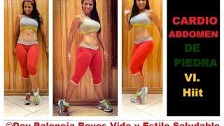 Cardio Abdomen de piedra VI - HIIT - Elimina rollitos de la cintura - Rutina 177 - Dey Palencia