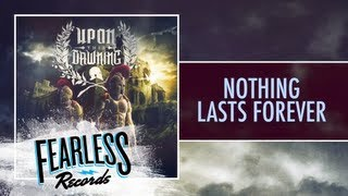 Upon This Dawning - Nothing Lasts Forever (Track 3)