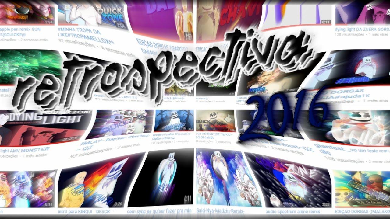 Download Retrospectiva 2016 | QuickZone (atrasadin)