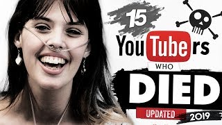15 YouTubers Who Passed Away | 2019 Update