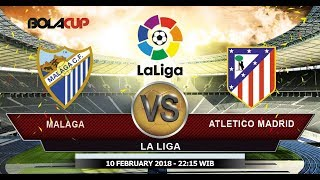 Live Streaming La Liga Malaga Vs Atletico Madrid Babak 2