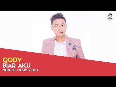 QODY - Biar Aku (Official Music Video)