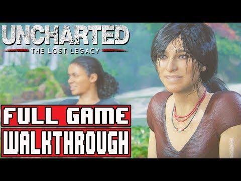 UNCHARTED THE LOST LEGACY Gameplay Walkthrough Part 1 FULL GAME No Commentary