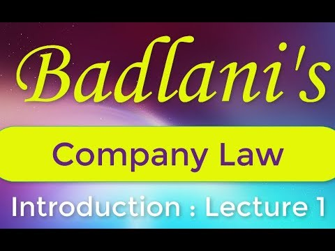 Company Law : Lecture 1 : Introduction : Companies Act, 2013