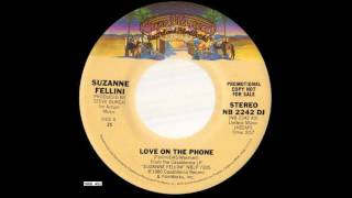 1980_450 - Suzanne Fellini - Love On The Phone - (45)(promo)(Mono & stereo version)