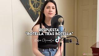Botella Tras Botella (Respuesta)- Gera MX, Christian Nodal | MAFER GONZÁLEZ