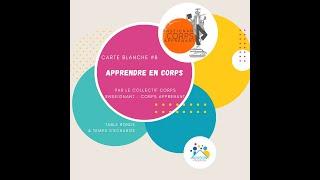 Carte Blanche #8 : Apprendre en Corps - Collectif Corps Enseignant, Corps Apprenant