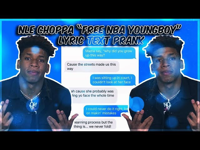 NLE CHOPPA FREE YOUNGBOY LYRIC TEXT PRANK ON MY SHOOTER