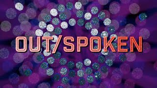 OUT/SPOKEN | Story District | www.storydistrict.org