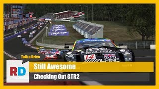 GTR2: Is It Still Good on Modern Equipment?
