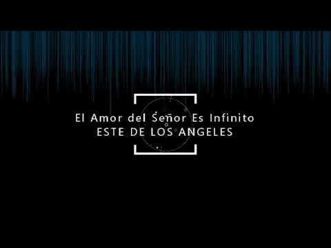 Download El Amor del Señor Es Infinito LLDM - Coro de Este de Los Angeles