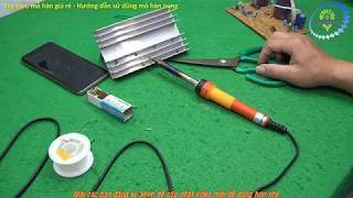 Mỏ hàn nung 60W - Hướng dẫn cách dùng mỏ hàn nung (Zalo 0355 774 789)