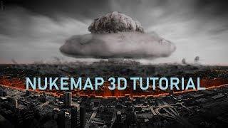Nukemap 3D Tutorial Testing every Nuke