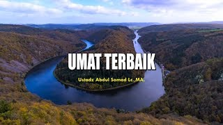 Ummat Terbaik Ceramah Pendek Ustadz Abdul Somad Lc MA 1 Menit