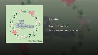 Provided to YouTube by Believe SAS Farolito · Trio Los Panchos 25 B...