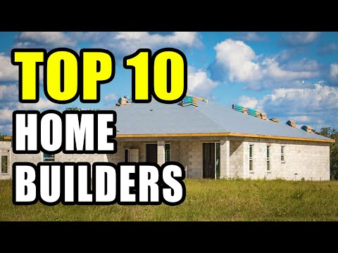 Top 10 Home Builders For 2019 - Who Sells The Most Homes In The United States