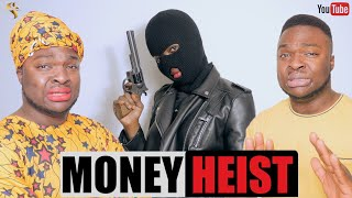 AFRICAN HOME: MONEY HEIST