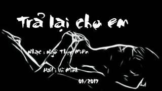 TRẢ LẠI CHO EM - Ngô Thụy Miên _ Vũ Minh thumbnail