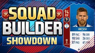 FIFA 18 SQUAD BUILDER SHOWDOWN!!! WORLD CUP MESSI!!! Fifa 18 World Cup Mode Squad Builder Showdown