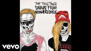 The Ting Tings - Ain't Got Shit (Audio)