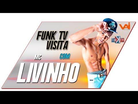 Mc Livinho - Funk TV Visita ( Oficial Completo ) Funk TV Oficial