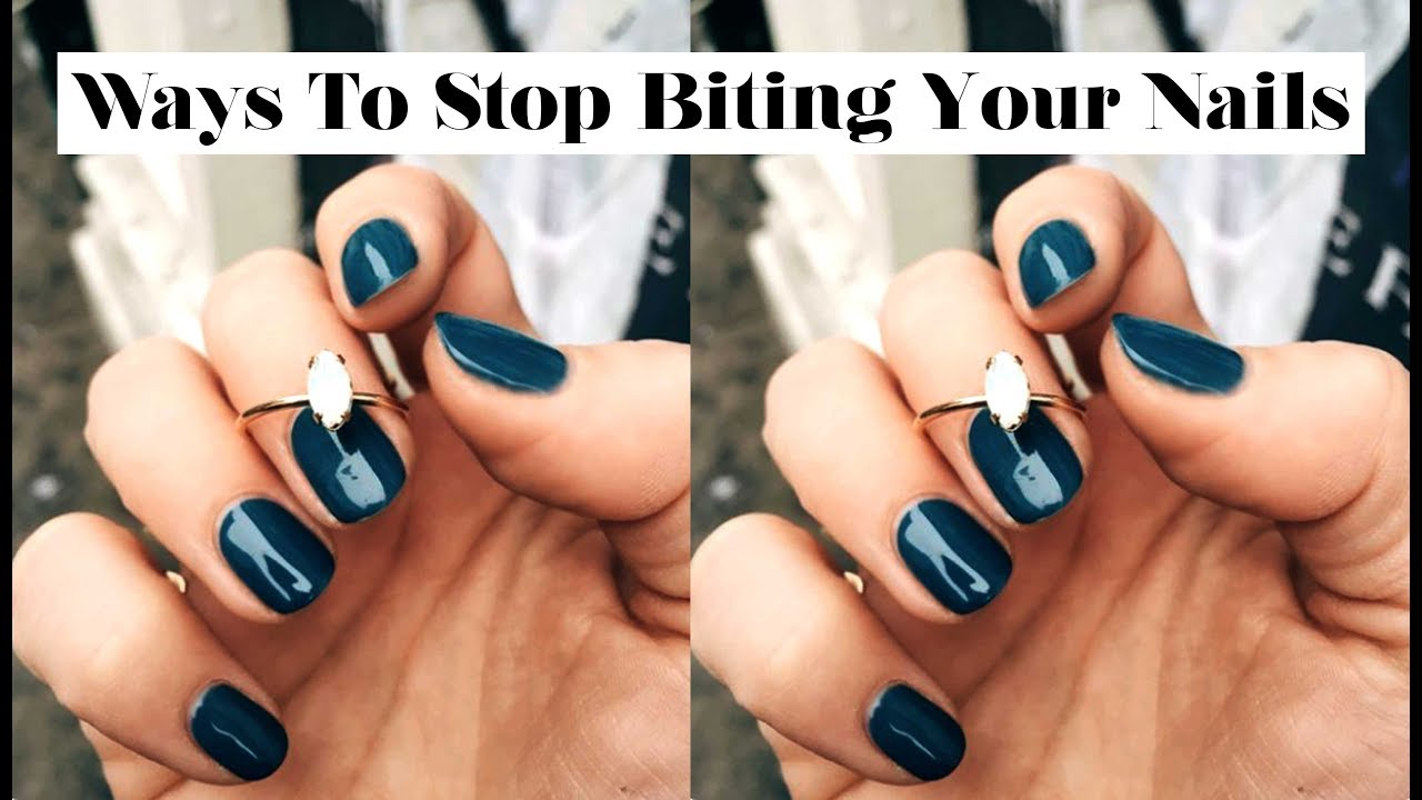 10 Ways To Stop Biting Your Nails