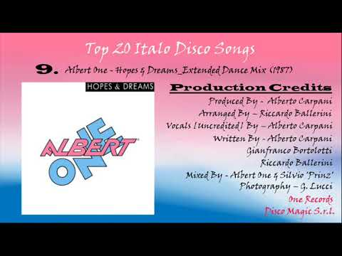 No. 9 (My Top 20 Italo Disco Songs)... Albert One - Hopes And Dreams_Extended Dance Mix (1987)