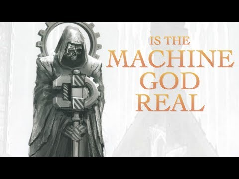 Is the Omnissiah a Real God in Warhammer 40K |