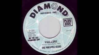 Pineapple Heard - Valleri