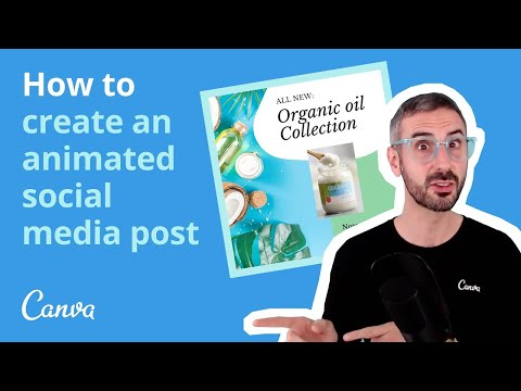 How to create animated social media posts with Canva