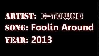 Foolin Around (New)