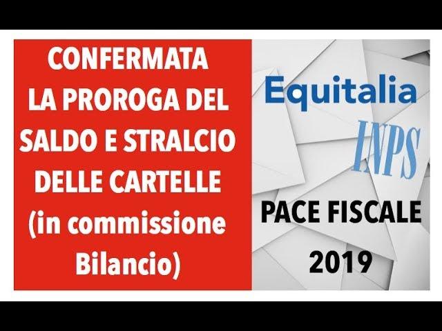 CONFERMATA LA PROROGA DEL SALDO E STRALCIO CARTELLE (in Commissione Bilancio)