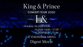 """King & Prince CONCERT TOUR 2020 ~L&~"" Digest Movie"